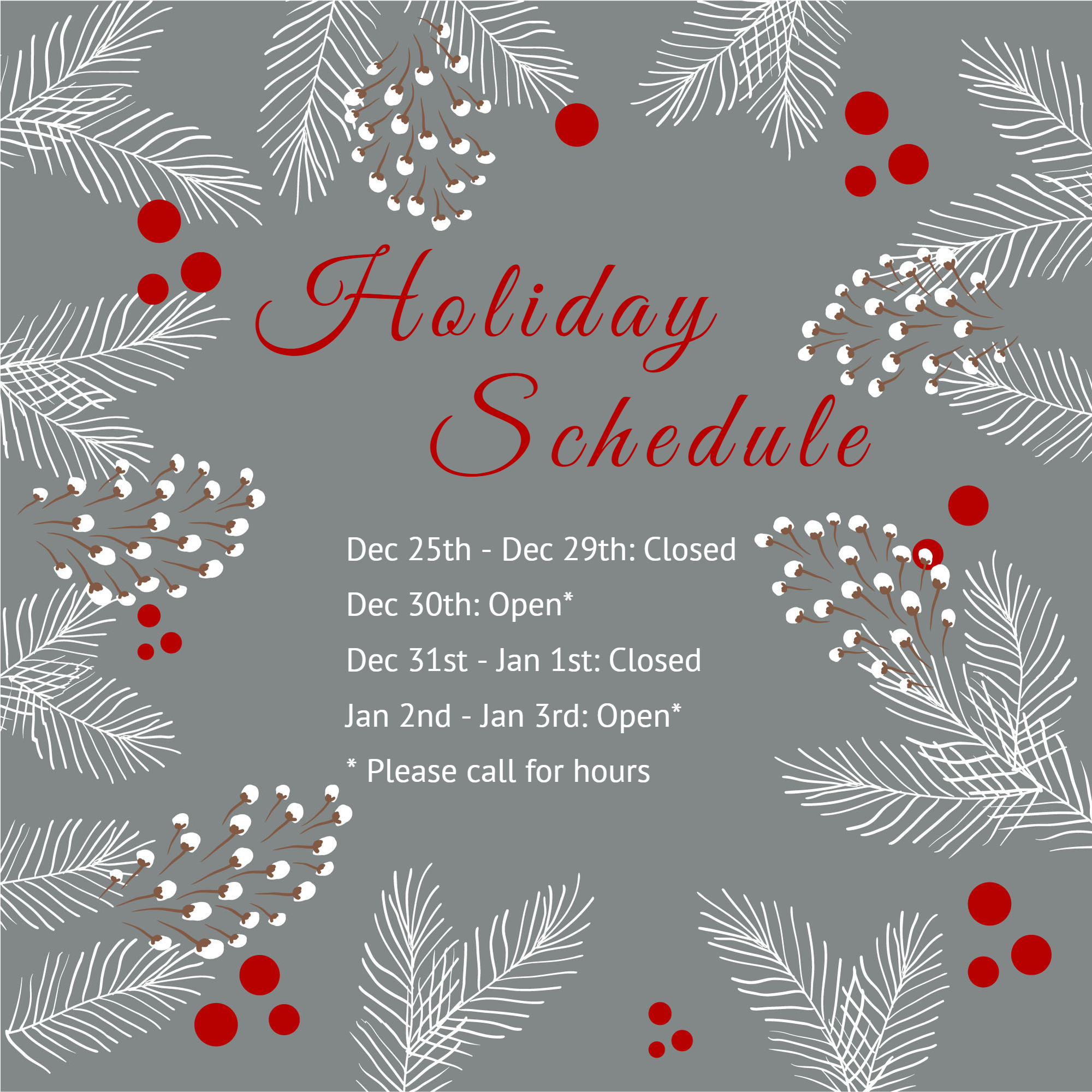 Christmas and New Years Holiday Hours 2019